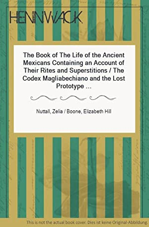 The Book of The Life of the: Nuttall, Zelia /