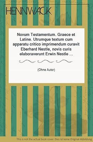 Novum Testamentum. Graece et Latine. Utrumque textum