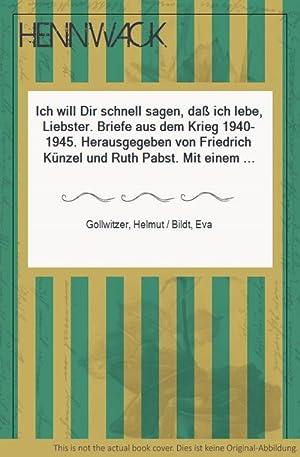 Ich will Dir schnell sagen, daß ich: Gollwitzer, Helmut /