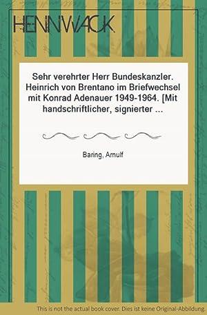 Sehr verehrter Herr Bundeskanzler. Heinrich von Brentano: Adenauer, Konrad -