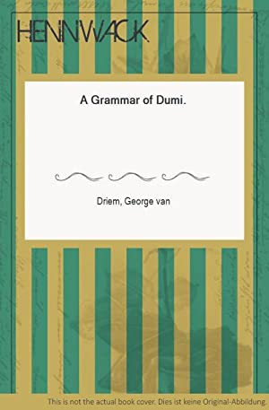 A Grammar of Dumi.: Driem, George van: