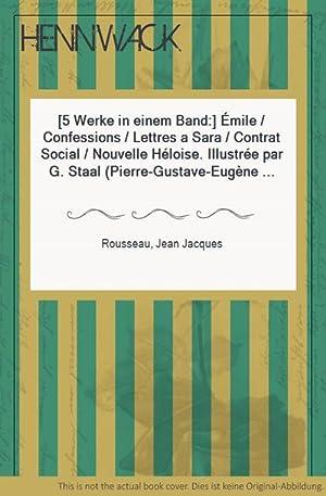 5 Werke in einem Band:] Émile /: Rousseau, Jean Jacques: