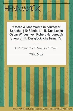 Oscar Wildes Werke in deutscher Sprache. [10: Wilde, Oscar: