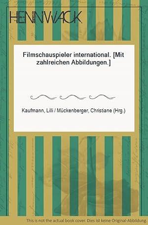 Filmschauspieler international. [Mit zahlreichen Abbildungen.]: Kaufmann, Lilli /