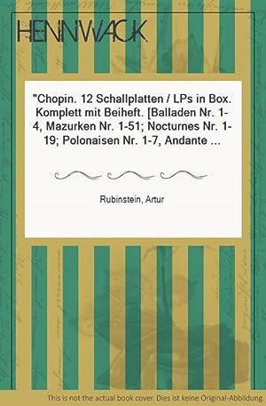 Chopin. 12 Schallplatten / LPs in Box.: Rubinstein, Artur: