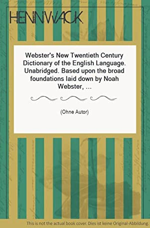 Webster's New Twentieth Century Dictionary of the