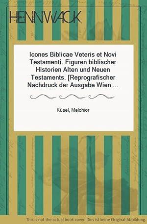 Icones Biblicae Veteris et Novi Testamenti. Figuren: Küsel, Melchior: