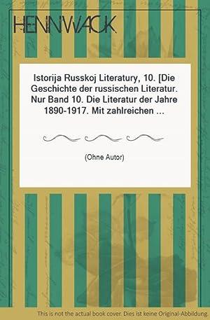 Istorija Russkoj Literatury, 10. [Die Geschichte der