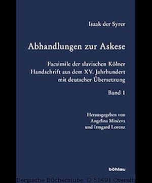 Isaak der Syrer. Abhandlungen zur Askese. Facsimile: Minceva, Angelina /