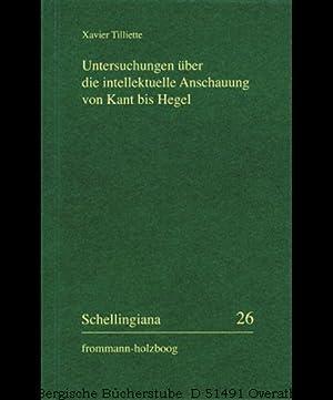 Untersuchungen über die intellektuelle Anschauung von Kant: Tilliette, Xavier:
