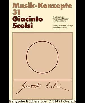 Giacinto Scelsi. (Musik-Konzepte, 31). 2. erw. Aufl.: Riehn, Rainer: