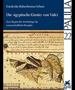 Die »ägyptische Grotte« von Vulci Zum Beginn der Archäologie als ...
