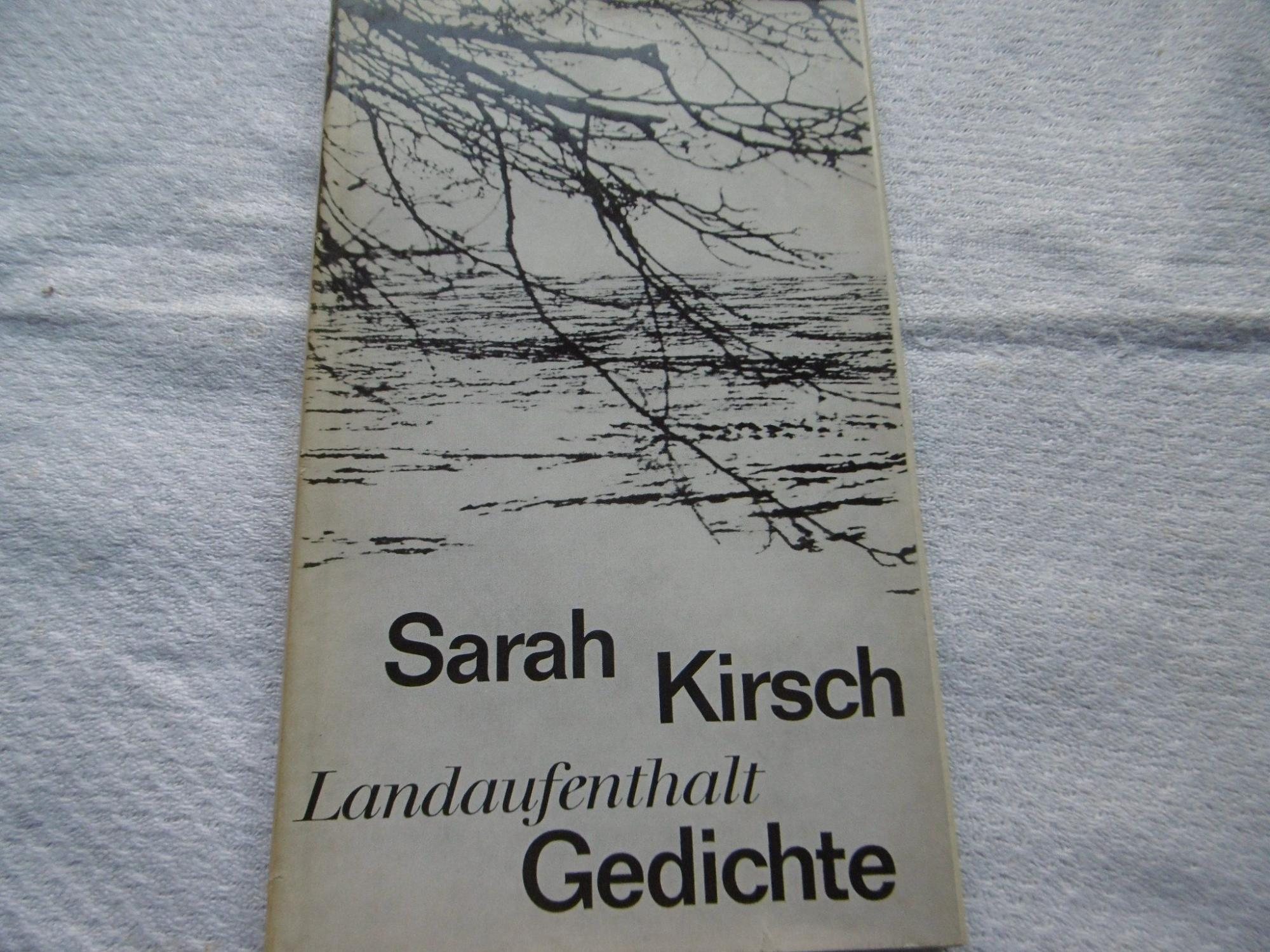 Sarah Kirsch Landaufenthalt Gedichte Ea