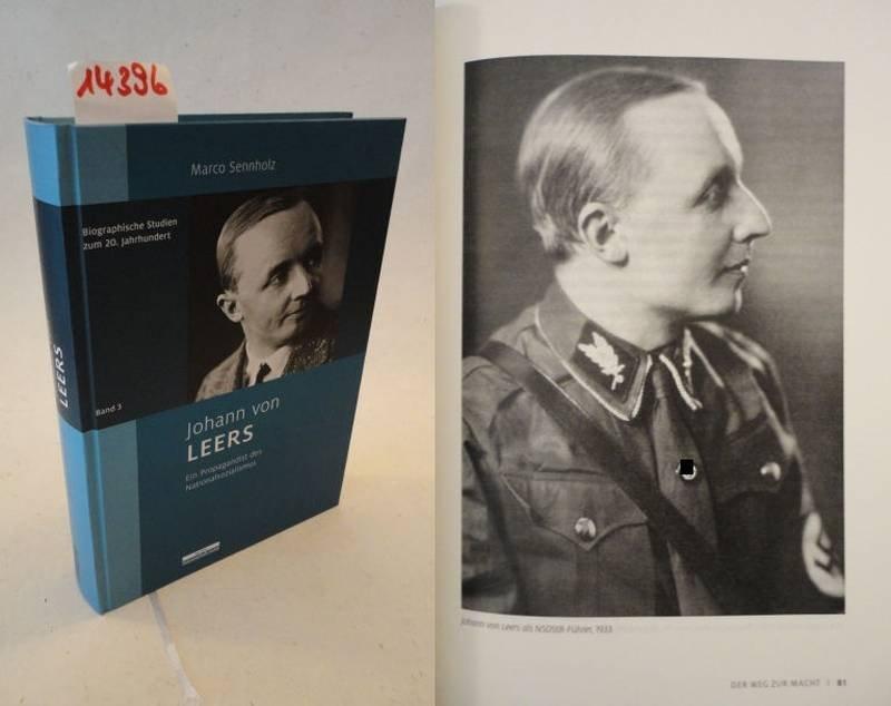 Johann von Leers, ein Propagandist des Nationalsozialismus: Sennholz, Marco: