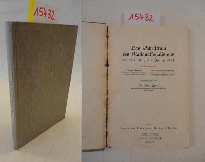 Das Schrifttum des Nationalsozialismus von 1919 bis: Unger, Erich (Dr.,