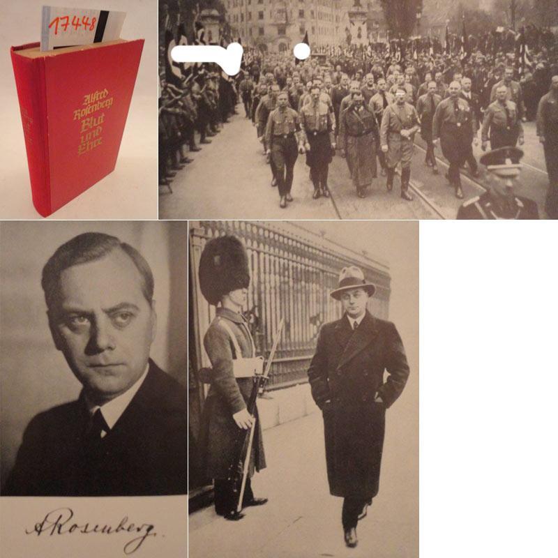 Blut und Ehre. Ein Kampf für deutsche Wiedergeburt. I.Band: Reden und Aufsätze von 1919 -...
