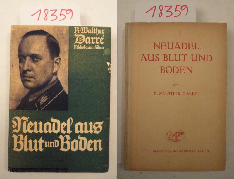 Neuadel aus Blut und Boden: Darre, R.Walther: