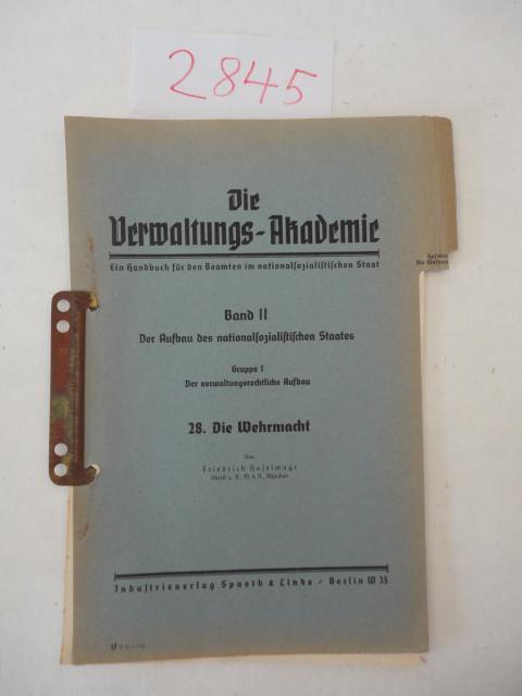 Die Wehrmacht: Haselmayer, Friedrich Oberst a.D.: