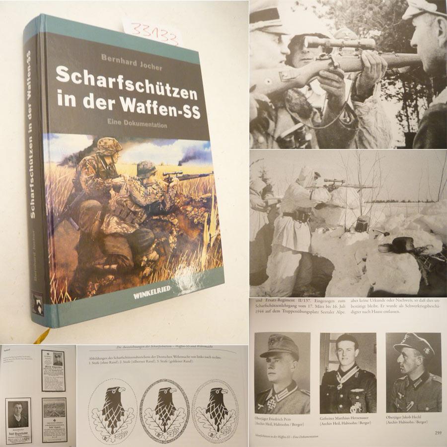 Scharfschützen in der Waffen-SS. Eine Dokumentation der Entstehung des Scharfschützenwesens innerhalb der Waffen-SS 1934-1945 - Bernhard Jocher