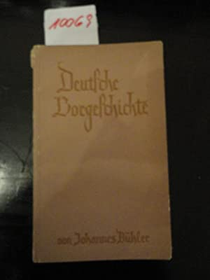 Deutsche Vorgeschichte: B�hler, Johannes: