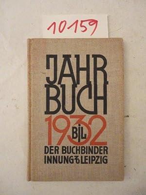 Jahrbuch 1932 - 33: Buchbinder-Innung zu Leipzig: