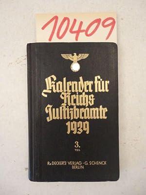 Kalender für Reichsjustizbeamte für das Jahr 1939. Bearbeitet im Büro des ...