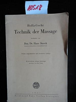 Technik der Massage, bearbeitet von Doz.Dr.Hans Storck. Mit 88 teilweise farbigen Abbildungen von ...