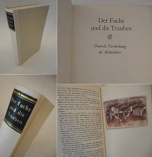 Der Fuchs und die Trauben / Deutsche Tierdichtung des Mittelalters * G A N Z P E R G A M E N T...