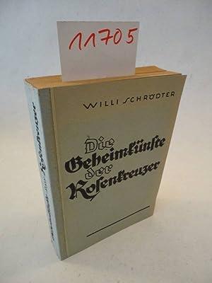 Die Geheimkünste der Rosenkreuzer. Sonderdruck Nr.203 Aktuelle Probleme: Schr�dter, Willi (...