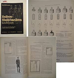 Uniform-Maßschneidern für die Wehrmacht. Eine Fachkunde auf: Hiddemann, Fritz (Schneidermeister):