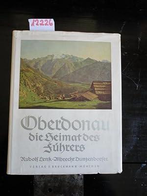 Oberdonau, die Heimat des Führers. Herausgegeben vom Gauamt für Kommunalpolitik Gau ...