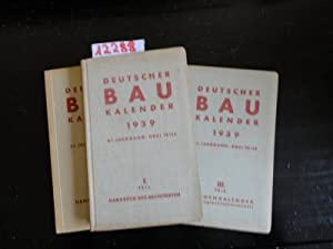 Deutscher Baukalender 1939 Ratgeber für alle Gebiete des Bauchfaches I.Teil: Der ...