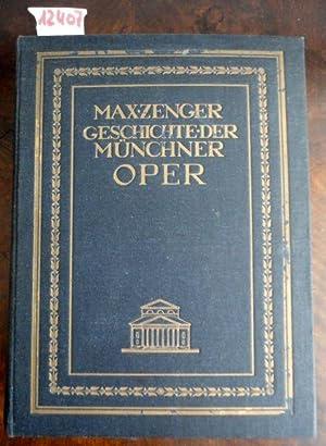 Geschichte der Münchner Oper - Nachgelassenes Werk herausgegeben von Theodor Kroyer: Zenger, ...