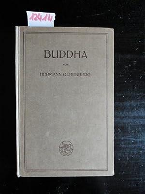 Buddha - sein Leben, seine Lehre, seine Gemeinde: Oldenberg, Hermann:
