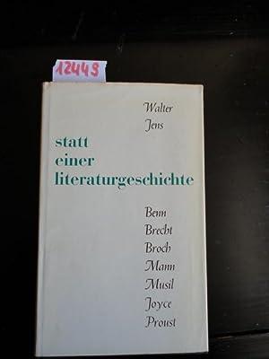 Statt einer Literaturgeschichte: Jens, Walter: