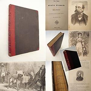 Das Buch vom Grafen Bismarck. Mit Illustrationen von W.Diez, C. von Grimm, L.Pietsch u.a. * H A L B...