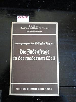 """Die Judenfrage in der modernen Welt. Heft 27 der """"Schriften der Deutschen Hochschule für ..."""