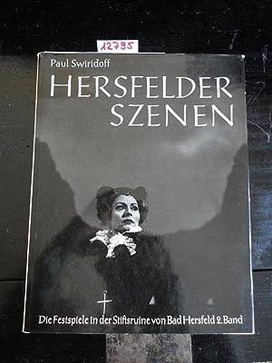 Hersfelder Szenen - Die Festspiele in der Stiftsruine von Bad Hersfeld 2. Band: Swiridoff, Paul: