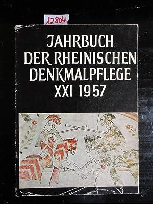 Jahrbuch der rheinischen Denkmalpflege Band XXI / 1957 - Berichte über die Tätigkeit...