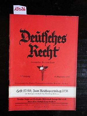 Deutsches Recht, 5. Jahrgang 1935, Heft 17/18: Zum Reichsparteitag 1935. 15. September 1935. ...