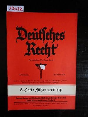 Deutsches Recht, 5. Jahrgang 1935, Heft 8: Führerprinzip. 25. April 1935. Zentralorgan des NS....