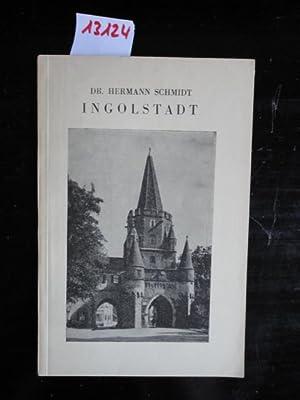 Ingolstadt: Schmidt, Dr. Hermann: