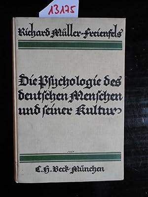 Die Psychologie des deutschen Menschen und seiner Kultur. Ein volkscharakterologischer Versuch.: ...