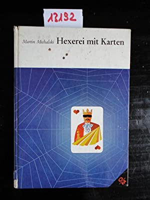 Hexerei mit Karten. Verblüffende Illusion.: Michalski, Martin: