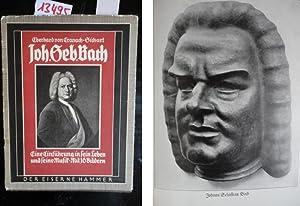 Johann Sebastian Bach. Eine Einführung in sein Leben und seine Musik, mit 16 Bildern: ...