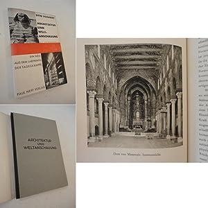 Architektur und Weltanschauung. Mit 32 Bildtafeln * mit O r i g i n a l - S c h u t z u m s c h l a...