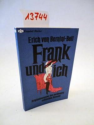 Frank und ich. Originalausgabe des berühmten erotischen Romans, herausgegeben von Peter Schalk...