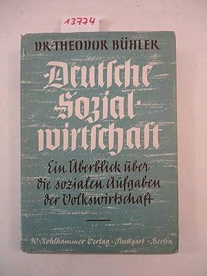 Deutsche Sozialwirtschaft. Ein Überblick über die sozialen Aufgaben des Volkswirtschaft *...