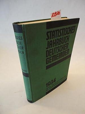 Statistisches Jahrbuch deutscher Gemeinden. 29.Jahrgang 1934 (Neue Folge 8.Jahrgang) amtliche Ver&...