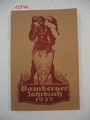 Bamberger Jahrbuch 1932, Rück- und Ausblicke: Schneidmadl, Dr.Hans (Herausgeber: